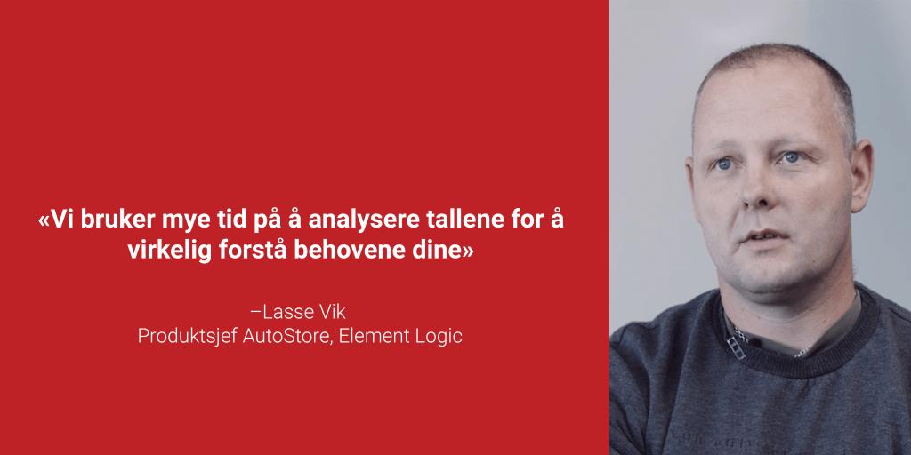 """Et portrettbilde av Lasse Vik i en rød boks med sitatet """"Vi bruker mye tid på å analysere tallene for å virkelig forstå behovene dine"""""""