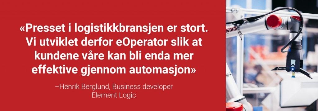 Uthevet sitat fra Henrik Berglund med et bilde av en robotarm.